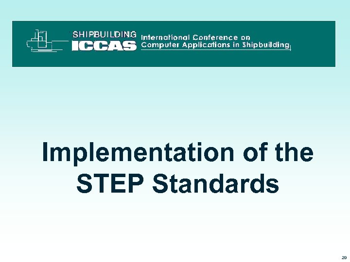 Implementation of the STEP Standards 3/15/2018 29