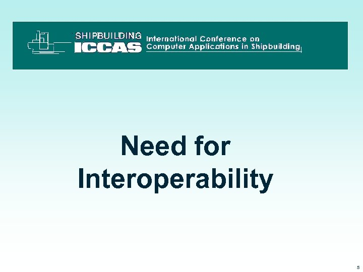 Need for Interoperability 3/15/2018 5