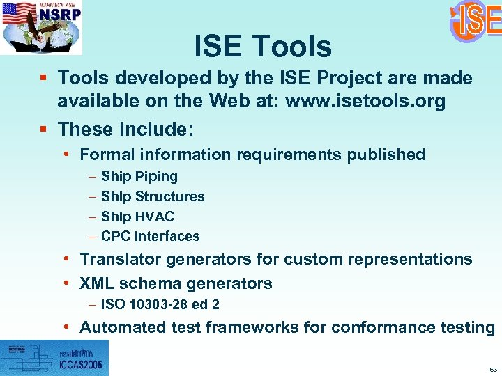 ISE Tools § Tools developed by the ISE Project are made available on the