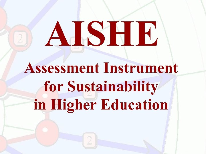 AISHE Assessment Instrument for Sustainability in Higher Education