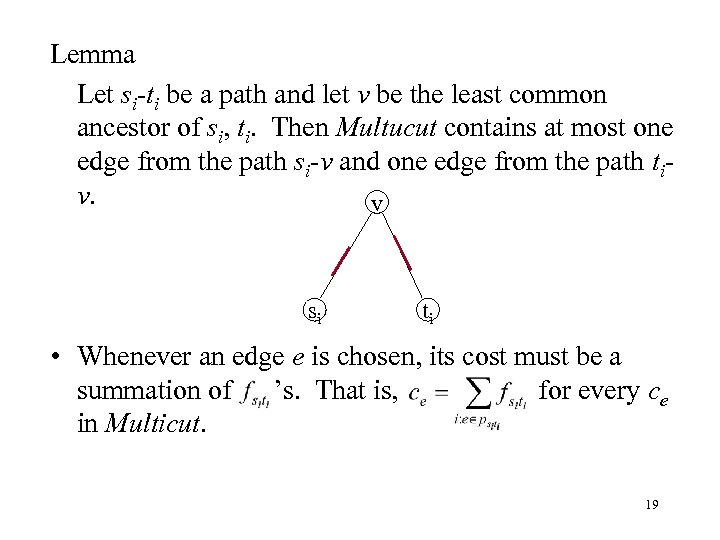 Lemma Let si-ti be a path and let v be the least common ancestor