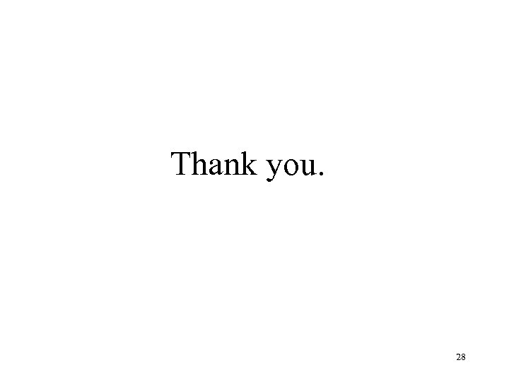 Thank you. 28