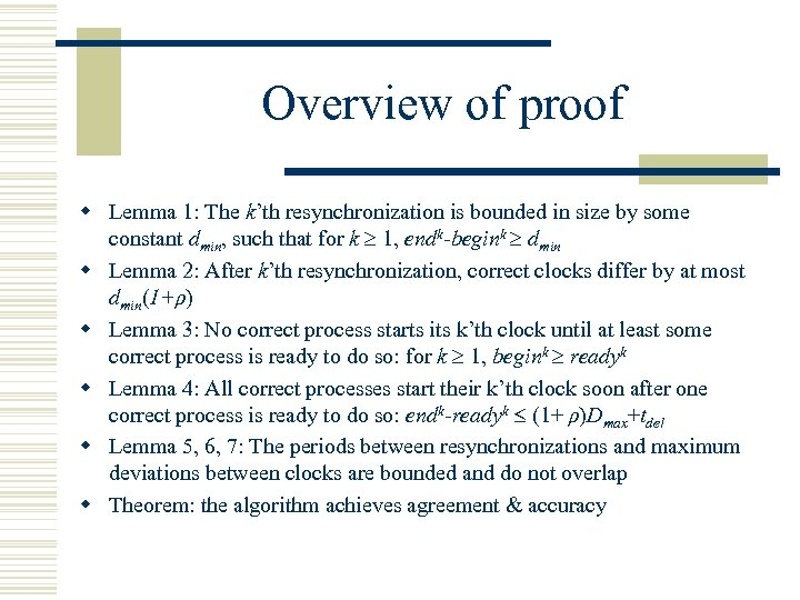 Overview of proof w Lemma 1: The k'th resynchronization is bounded in size by