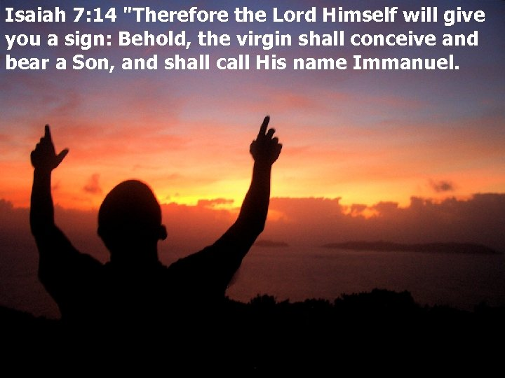 Isaiah 7: 14