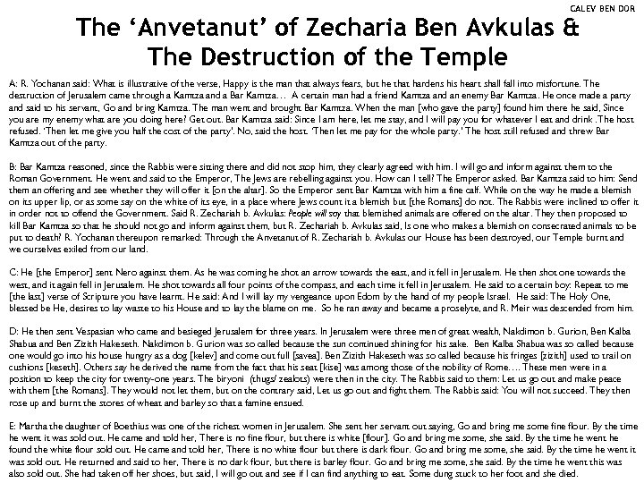 CALEV BEN DOR The 'Anvetanut' of Zecharia Ben Avkulas & The Destruction of the