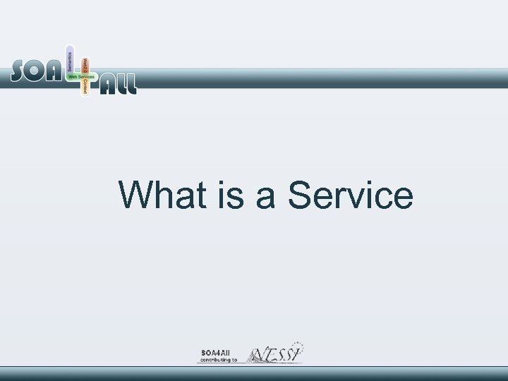 What is a Service