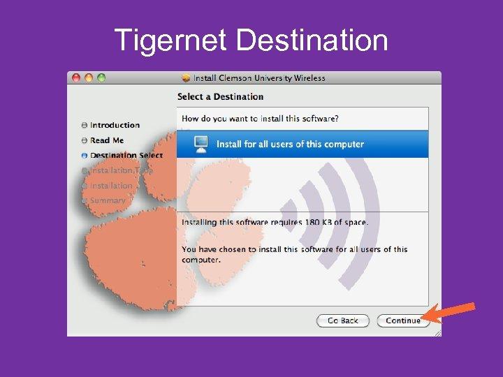 Tigernet Destination