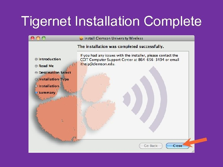 Tigernet Installation Complete