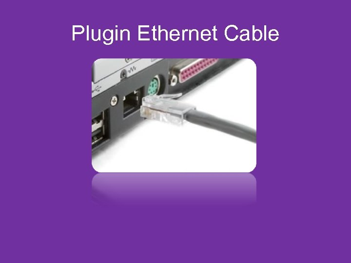 Plugin Ethernet Cable