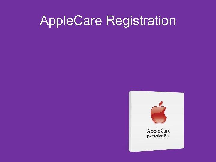 Apple. Care Registration