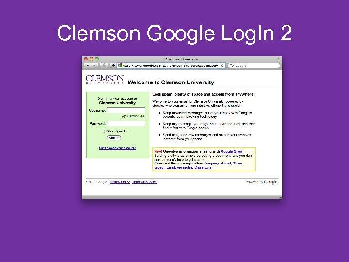 Clemson Google Log. In 2