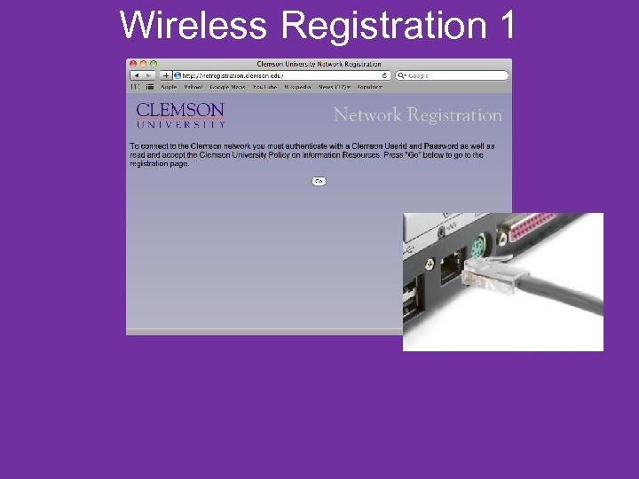 Wireless Registration 1
