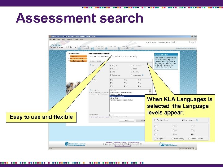 Assessment search Easy to use and flexible When KLA Languages is selected, the Language