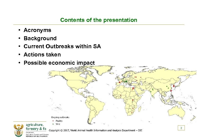 Contents of the presentation • • • Acronyms Background Current Outbreaks within SA Actions