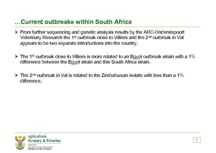 …Current outbreaks within South Africa Ø From further sequencing and genetic analysis results by