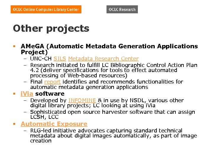 Other projects § AMe. GA (Automatic Metadata Generation Applications Project) – UNC-CH SILS Metadata
