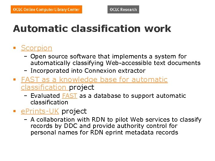 Automatic classification work § Scorpion – Open source software that implements a system for