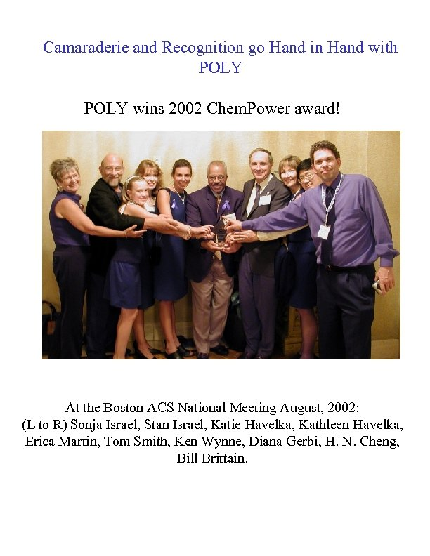 Camaraderie and Recognition go Hand in Hand with POLY wins 2002 Chem. Power award!