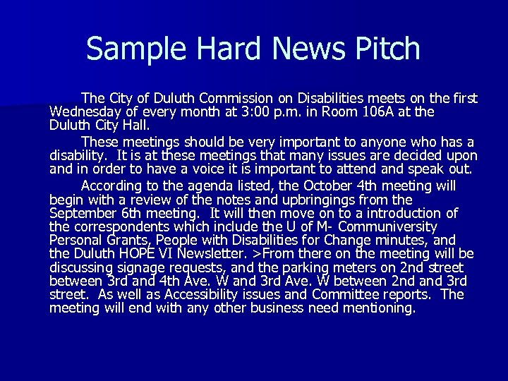 Sample Hard News Pitch The City of Duluth Commission on Disabilities meets on the