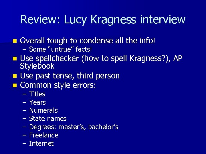 Review: Lucy Kragness interview n Overall tough to condense all the info! – Some
