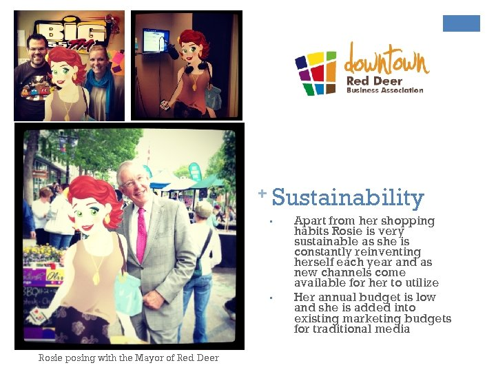 + Sustainability • • Rosie posing with the Mayor of Red Deer Apart from