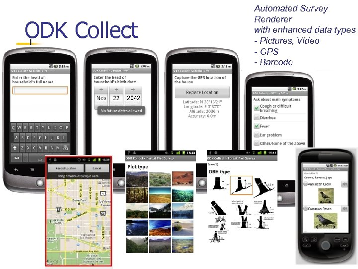 ODK Collect 2042 Automated Survey Renderer with enhanced data types - Pictures, Video -