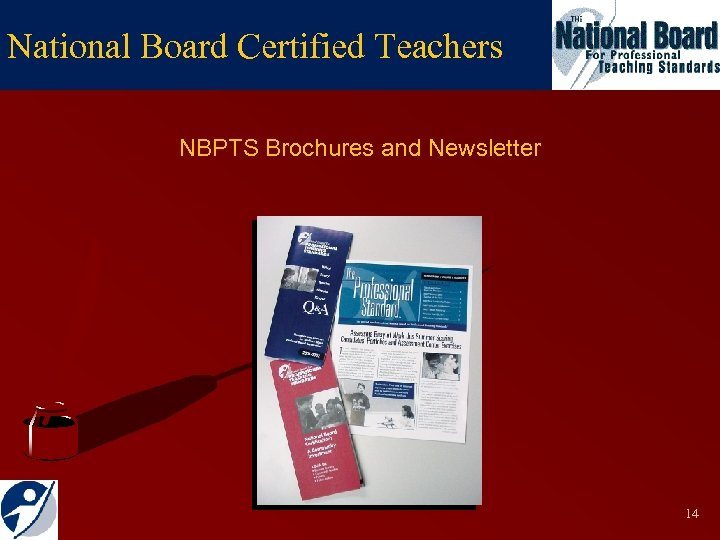 National Board Certified Teachers NBPTS Brochures and Newsletter 14