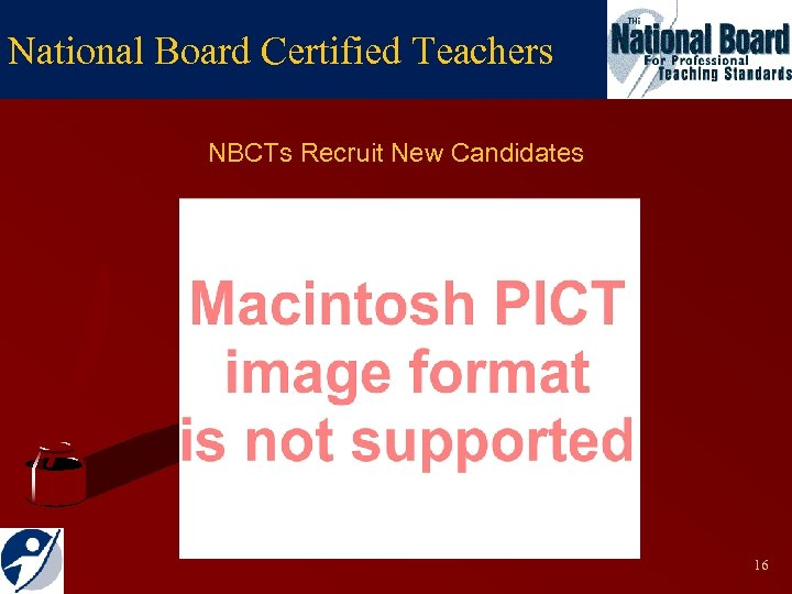 National Board Certified Teachers NBCTs Recruit New Candidates 16
