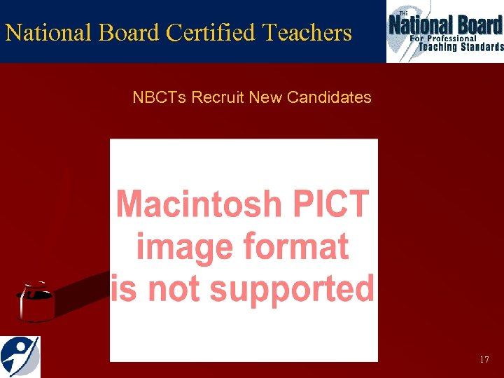 National Board Certified Teachers NBCTs Recruit New Candidates 17