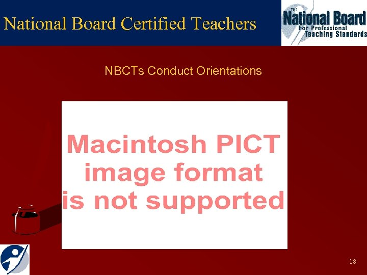 National Board Certified Teachers NBCTs Conduct Orientations 18