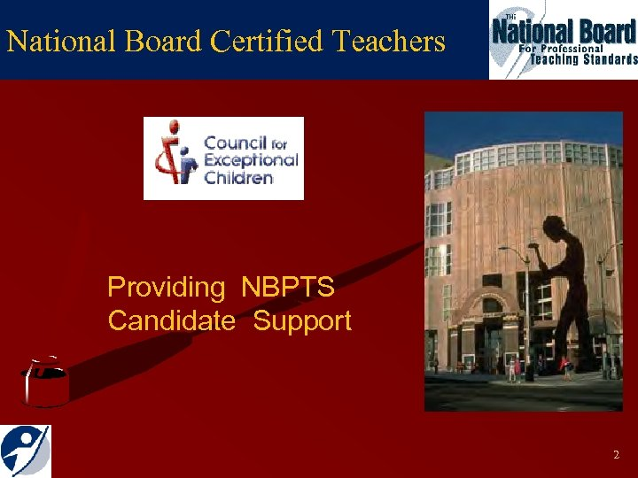 National Board Certified Teachers Providing NBPTS Candidate Support 2