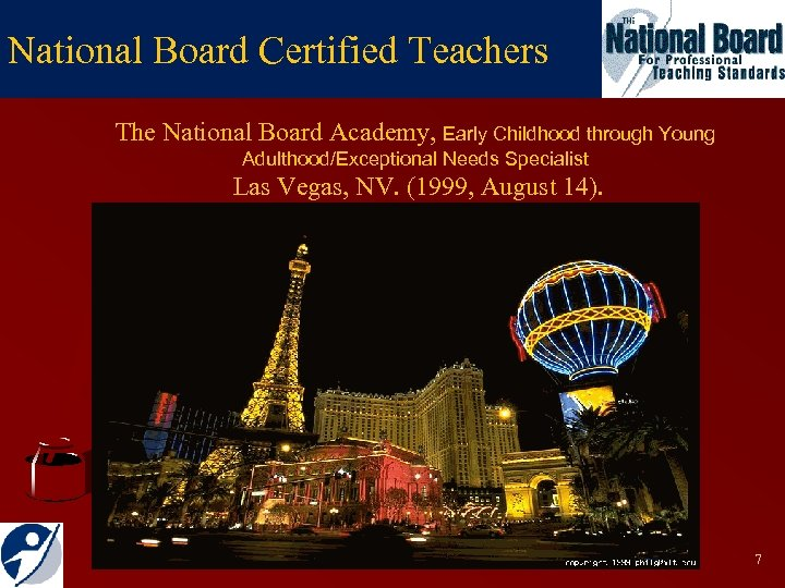 National Board Certified Teachers The National Board Academy, Early Childhood through Young Adulthood/Exceptional Needs