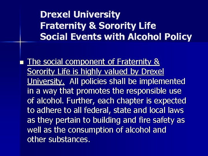 Drexel University Fraternity & Sorority Life Social Events with Alcohol Policy n The social