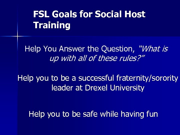 """FSL Goals for Social Host Training Help You Answer the Question, """"What is up"""