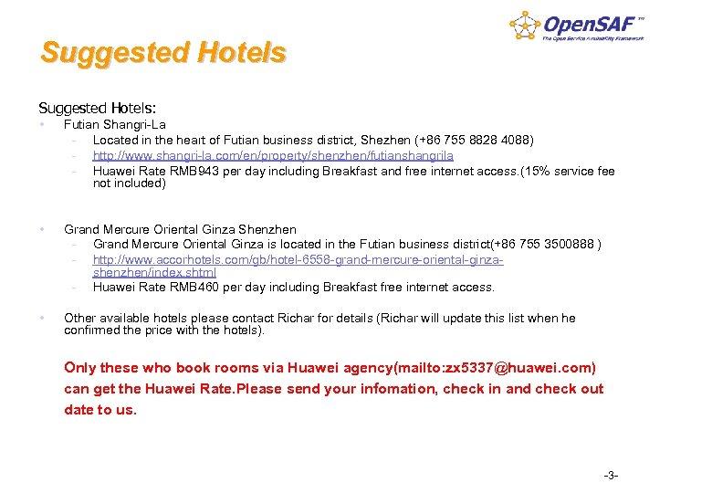 Suggested Hotels: Futian Shangri-La - Located in the heart of Futian business district, Shezhen