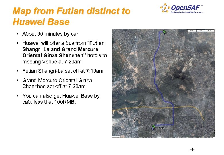Map from Futian distinct to Huawei Base • About 30 minutes by car •