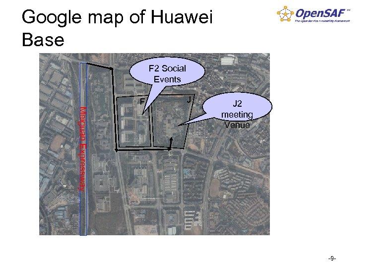 Google map of Huawei Base F 2 Social Events F J Meiguan Expressway J