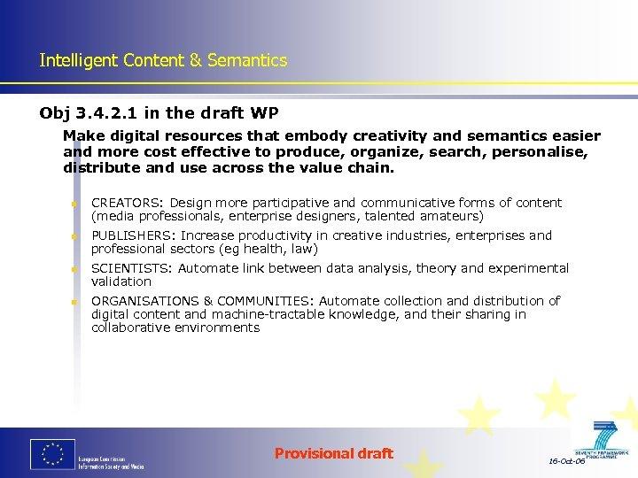 Intelligent Content & Semantics Obj 3. 4. 2. 1 in the draft WP Make