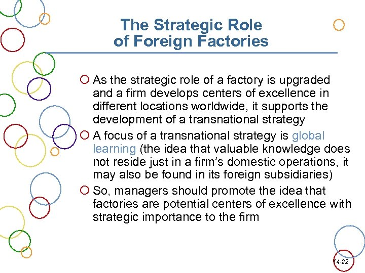 The Strategic Role of Foreign Factories As the strategic role of a factory is