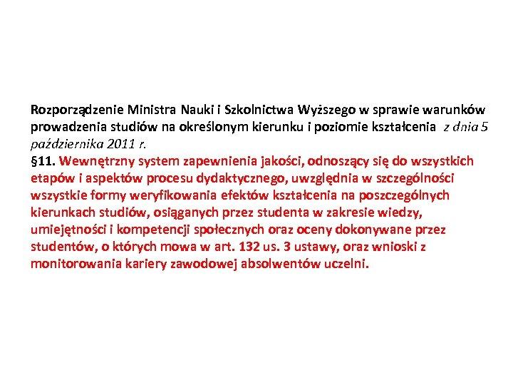 Rozporządzenie Ministra Nauki i Szkolnictwa Wyższego w sprawie warunków prowadzenia studiów na określonym kierunku