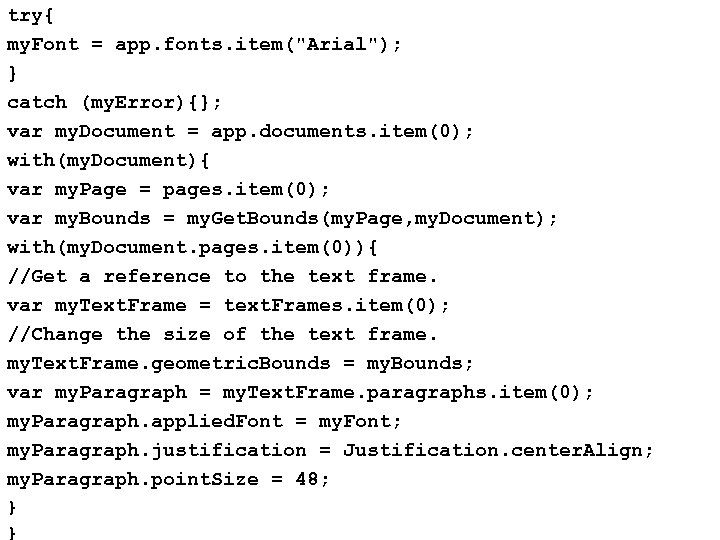 try{ my. Font = app. fonts. item(