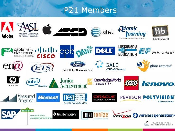 P 21 Members