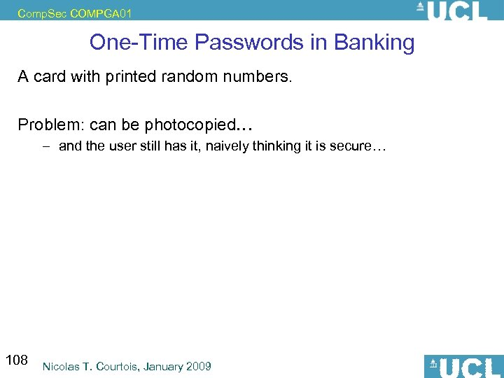 Comp. Sec COMPGA 01 One-Time Passwords in Banking A card with printed random numbers.