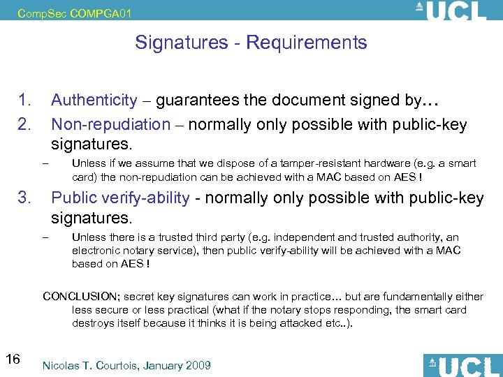 Comp. Sec COMPGA 01 Signatures - Requirements 1. 2. Authenticity – guarantees the document