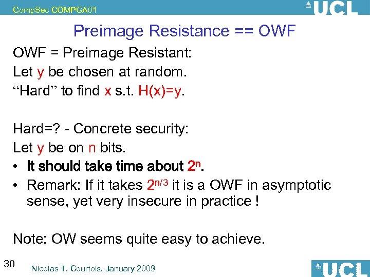 Comp. Sec COMPGA 01 Preimage Resistance == OWF = Preimage Resistant: Let y be
