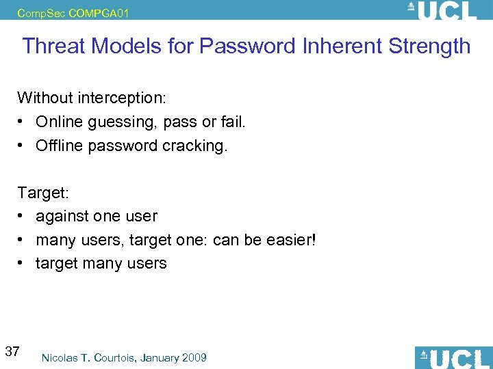 Comp. Sec COMPGA 01 Threat Models for Password Inherent Strength If Interception => Replay