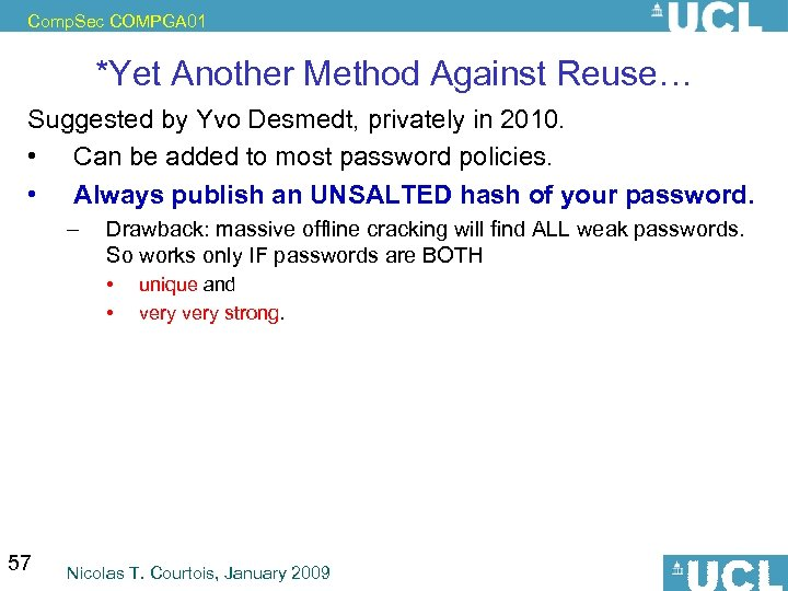 Comp. Sec COMPGA 01 *Yet Another Method Against Reuse… Suggested by Yvo Desmedt, privately