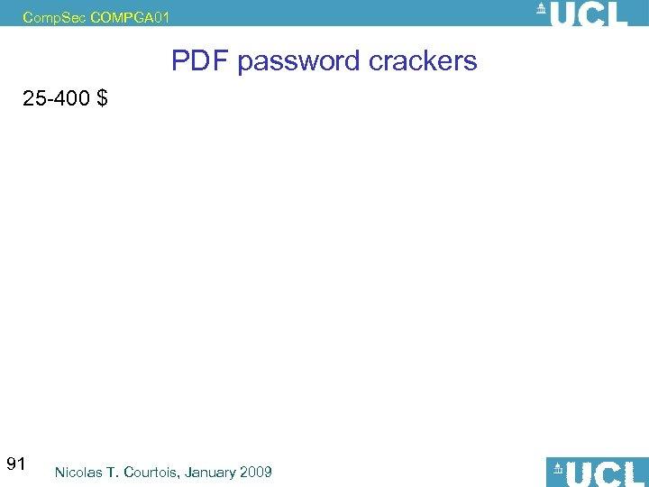 Comp. Sec COMPGA 01 PDF password crackers 25 -400 $ 91 Nicolas T. Courtois,