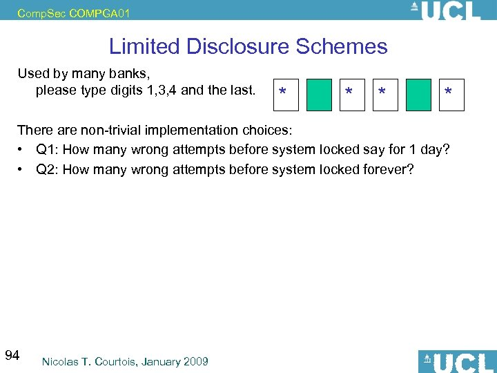 Comp. Sec COMPGA 01 Limited Disclosure Schemes Used by many banks, please type digits
