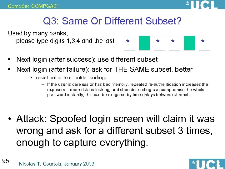 Comp. Sec COMPGA 01 Q 3: Same Or Different Subset? Used by many banks,
